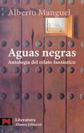 Aguas negras: Antología del relato fantástico