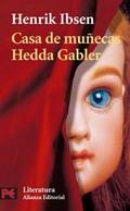 Casa de muñecas. Hedda Gabler