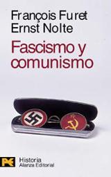 Fascismo y comunismo - Furet, François