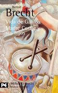 Vida de Galileo. Madre Coraje y sus hijos