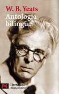 Antología bilingüe. W. B. Yeats