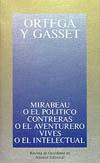 Mirabeau o el político; Contreras o el aventurero; Vives
