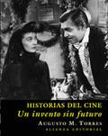 Historias del cine. Un invento sin futuro