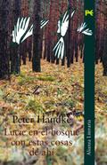 Lucie en el bosque con estas cosas de ahí