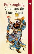 Cuentos de Liao Zhai - Pu, Songling