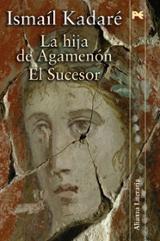 La hija de Agamenón - El sucesor