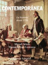 Historia Contemporánea. La historia desde 1776 - Artola, Miguel
