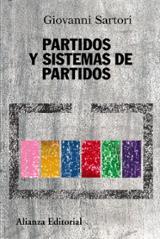 Partidos y sistemas de partidos. Marco para un análisis-