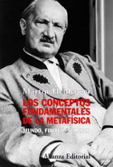 Los conceptos fundamentales de la metafísica. Mundo, finitud, sol - Heidegger, Martin