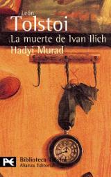 La muerte de Ivan Illich. Hadyi Murad