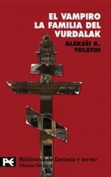 El vampiro. La familia del vurdalak - Tolstoi, Alexei Konstantinovich