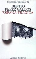 Episodios Nacionale,s 42. España tragica