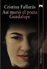 Así murió el poeta Gaudalupe
