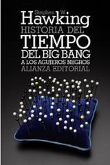 Historia del tiempo. Del big bang a los agujeros negros - Hawking, Stephen W.