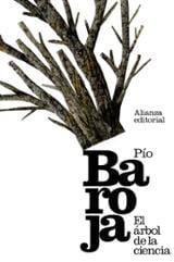 El árbol de la ciencia - Baroja, Pío
