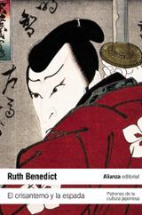 El crisantemo y la espada. Patrones de la cultura japonesa - Benedict, Ruth