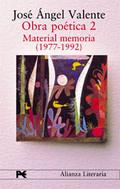 Obra Poética 2. Material memoria (1977-1992)