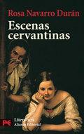 Escenas cervantinas. Antología de la obra de Miguel de Cervantes