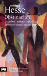 Obstinación. Escritos autobiográficos