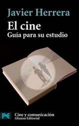 El cine. Guía para su estudio
