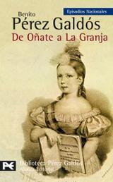 De Oñate a La Granja (Episodios Nacionales, 23)