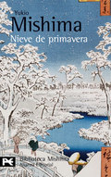 Nieve de primavera (El mar de fertilidad, 1)