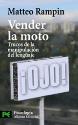 Vender la moto: Trucos de la manipulación del lenguaje
