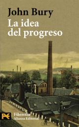 La idea del progreso - Bury, John