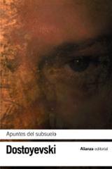 Apuntes del subsuelo - Dostoyevski, Fiodor