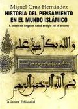 Historia del pensamiento en el mundo islámico, I - Cruz Hernández, Miguel
