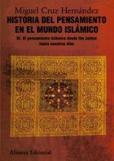 Historia del pensamiento en el mundo islámico, III. El pensamient - Cruz Hernández, Miguel