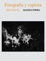 Fotografía y espíritu - Harvey, John
