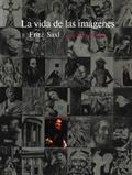 La Vida de las imágenes: estudios iconográficos sobre el arte occ