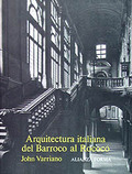 Arquitectura italiana del Barroco al Rococó - Varriano, John