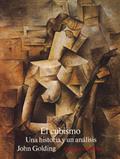 El Cubismo - Golding, John