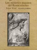 Los Misterios paganos del Renacimiento - Wind, Edgar