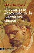 Diccionario abreviado de la literatura clásica - Howatson, M.C.