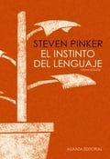 El instinto del lenguaje - Pinker, Steven