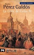 Episodios Nacionales, 2. La Corte de Carlos IV