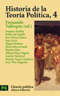 Historia de la Teoría Política, 4 - Vallespín, Fernando (ed.)