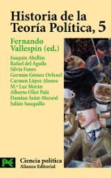 Historia de la Teoría Política, 5 - Vallespín, Fernando (ed.)