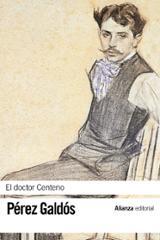 El doctor Centeno - Pérez Galdós, Benito