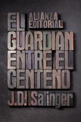 El guardián entre el centeno - Salinger, J. D.
