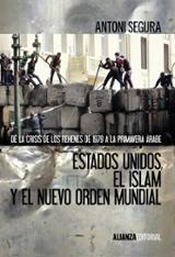 Estados Unidos, el islam y el nuevo orden mundial