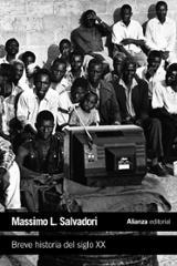Breve historia del siglo XX - Salvadori, Massimo L.