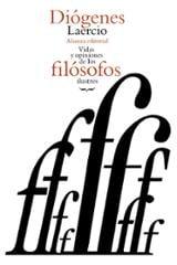 Vidas y opiniones de los filósofos ilustres - Laercio, Diógenes