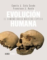 Evolución humana. El camino hacia nuestra especie