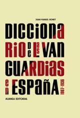 Diccionario de las vanguardias en España, 1907-1936 - Bonet, Juan Manuel