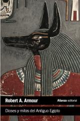 Dioses y mitos del Antiguo Egipto - Armour, Robert A.
