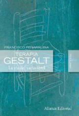 Terapia Gestalt. La vía del vacío fértil - Peñarrubia, Franciso